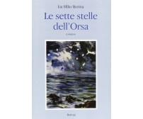 Le sette stelle dell'Orsa - Lia Sfilio Borina - Bastogi Editrice Italiana, 2000
