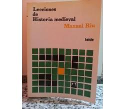 Lecciones de historia medieval di Manuel Ríu,  1969,  Not Availm-F