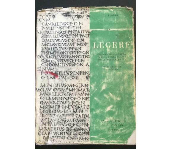Legere - G. Liotta,  Casa Editrice G.b. Petrini - P