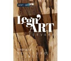 Legn'art Cervara - Simposio di sculture lignee di Eleonora Ferrari,  2020