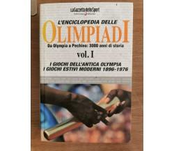 L'enciclopedia delle Olimpiadi vol. I - AA. VV: - Gazzetta dello Sport-2008-AR