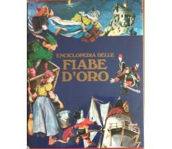 L'enciclopedia delle fiabe d'oro -Dami editore,1992 - A