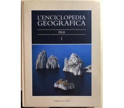 L'enciclopedia geografica 1, Italia di Aa.vv., 2004, Corriere Della Sera