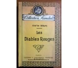 Les Diables Rouges - Charles Deslys - Gautier & Languereau, 1928 - L