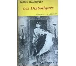 Les Diaboliques - di Barbey D'Aurevilly (1963,  Edition De J. - H. Bornecque) Ca
