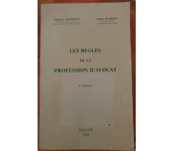 Les règles de la profession d'avocat - J. Hamelin e A. Damien, 1989, Dalloz - S