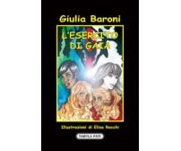 L'esercito di Gaia di Giulia Baroni, 2009, Tabula Fati