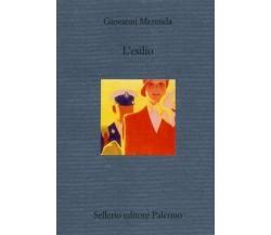 L'esilio - Giovanni Merenda,  2001,  Sellerio Editore