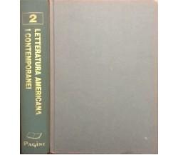 Letteratura Americana: I contemporanei 2 - Zolla (Pagine 2004) Ca