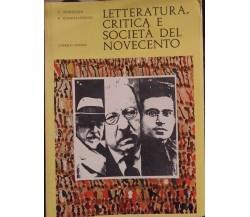 Letteratura, critica e società del novecento-Petrocchi,Giannantonio - S