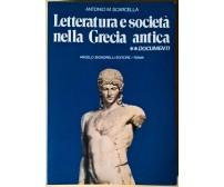 Letteratura e società nella Grecia antica - Scarcella - 1987, Signorelli - L