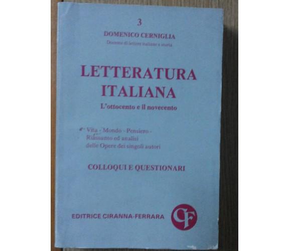 Letteratura italiana - Cerniglia - Editrice Ciranna- Ferrara,1977 - R