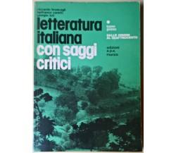Letteratura italiana con saggi critici tomo primo - Bruscagli - Mursia,1986 - L