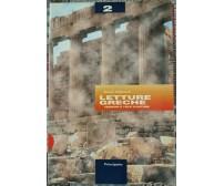 Letture Greche Versioni e testi d'autore per il biennio  di Maria Belponer - ER