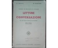 Letture e conversazioni - A. Credali, M. Romanini - Lucinio Cappelli,1952 - A