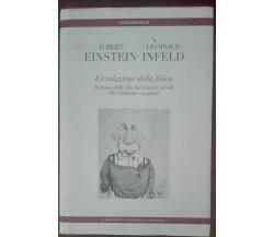 L'evoluzione della fisica - Einstein, Infeld - repubblica - L'espresso, 2006 - A