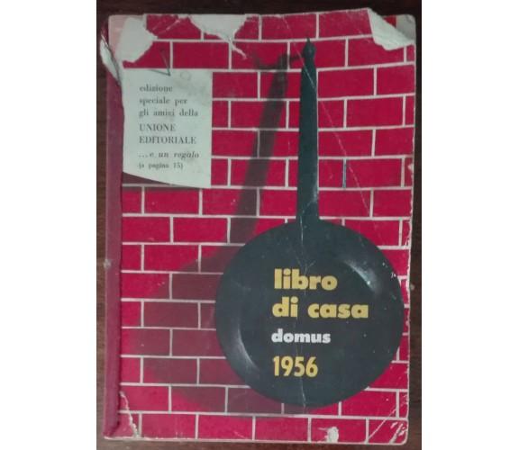 Libro di casa - AA.VV. - Domus, 1955 - A