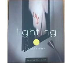 Lighting (Recipes & Ideas) - Storey Sally (Quadrille Publishing Ltd ) Ca