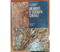 Lineamenti di geografia generale - P.R.Federici,L.Axianas,1977,Bulgarini-S
