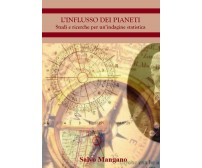 L'influsso dei pianeti. Studi e ricerche per un'indagine statistica di Salvo Man