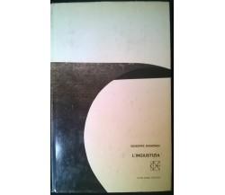 L'ingiustizia - Giuseppe Raimondi - Club degli editori,1965 - L