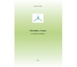 L'invisibile e l'uomo. La centralità architettonica di Rosario Carollo,  2021,