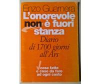 L'onorevole non è fuori stanza, Diario di 1700 giorni- Enzo Guarnera - 1996 - L