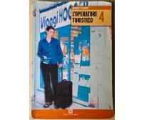 L'operatore turistico 4 - Mario Flores - 2008, Scuola & Azienda, Mondadori - L