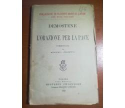 L'orazione per la pace - Demostene - Chiantore - 1926  - M