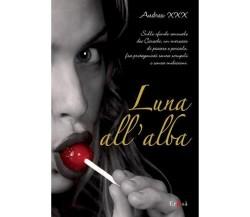 Luna all'alba - Andrea XXX - Pizzo Nero,2010 - A