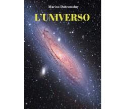 L'universo di Marino Dobrowolny,  2021,  Youcanprint