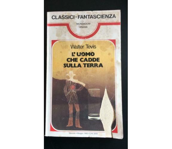 L'uomo che cadde sulla Terra- Walter Tevis,  1982,  Mondadori - P
