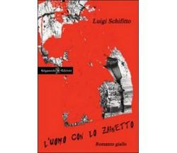 L'uomo con lo zainetto di Luigi Schifitto,  2013,  Gilgamesh Edizioni