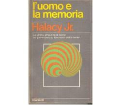 L'uomo e la memoria - Le ultime affascinanti teorie sul più misterioso fenom..