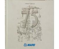 MAPEI 75 ANNI, 1937-2012 - ER