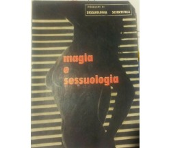 Magia e sessuologia - Nuove Edizioni Illustrate - P