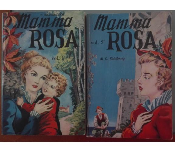 Mamma Rosa vol.1,2 - Emilio Richebourg - Lucchi, 1972 - A