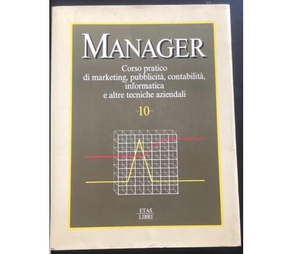 Manager Corso pratico Volume 10 - Herbert F. Holtje,  1985,  Etas Libri - P