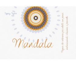 Mandala di Tiffany Taylor,  2021,  Youcanprint