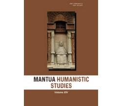Mantua humanistic studies di G. Pasta,  2021,  Youcanprint