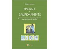 Manuale del campionamento generale e microbiologico dei prodotti agroalimentari