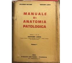 Manuale di anatomia patologica 1 di Lanza-reitano,  1964,  Piccin Editore Padova