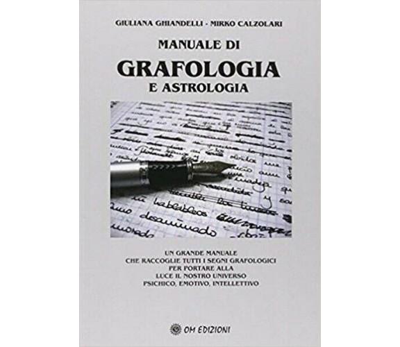 Manuale di grafologia e astrologia, di Giuliana Ghiandelli - Mirko Calzolari- ER