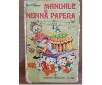 Manuale di nonna papera - Disney - Mondadori - 1976 - AR
