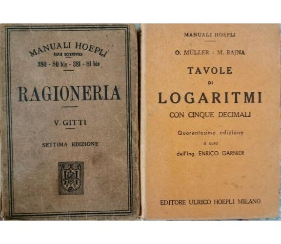 Manuali Hoepli Storici (1918 - 1921) Ragioneria e Logaritmi - ER