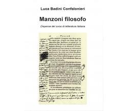 Manzoni filosofo. Dispense del corso di letteratura italiana (L. B.Confalonieri)