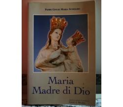 Maria Madre di Dio di Giulio Maria Scozzaro,  1997,  Ass. Gesù E Maria-F