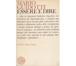 Mario Guidotti ESSERE E DIRE Vallecchi 1973