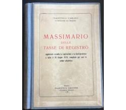 Massimario delle Tasse di Registro -Francesco Carlino,  1930,  Tipografico Ed- P