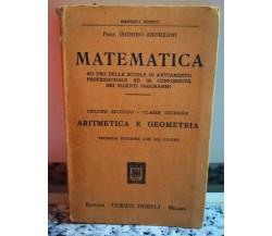 Matematica. Aritmetica e geometria di Isidoro Andreani,  1933,  Ulrico Hoepli-F